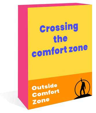 Crossing the comfort zone